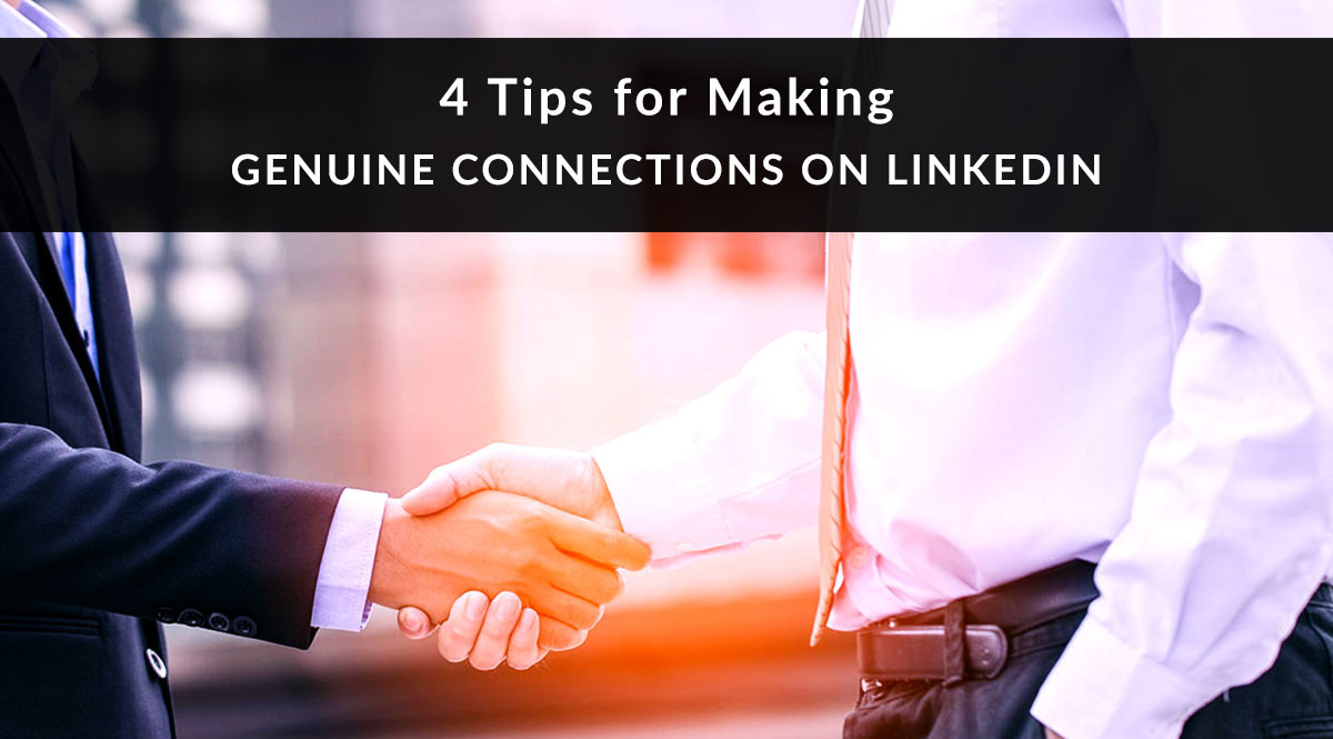4-tips-for-making-genuine-connections-on-linkedin